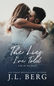The Lies I've Told ebook by J.L. Berg