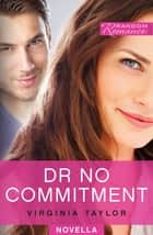 Dr No Commitment ebook by Virginia Taylor