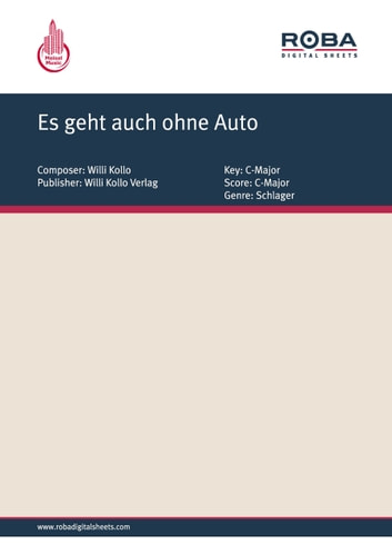 Es geht auch ohne Auto - Single Songbook ebook by Walter Kollo