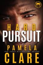 Hard Pursuit 電子書 by Pamela Clare