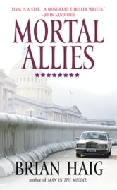Mortal Allies ebook by Brian Haig