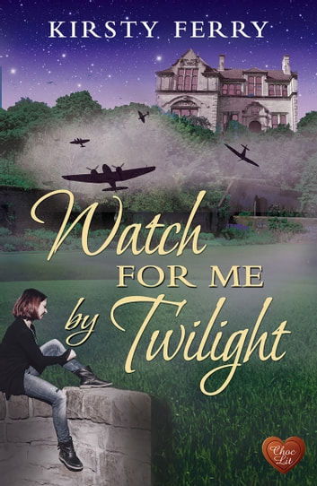 Watch for Me by Twilight ebook by Kirsty Ferry