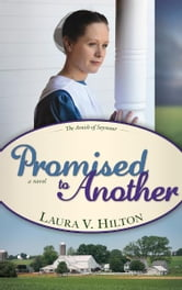 Promised To Another ebook by Laura Hilton