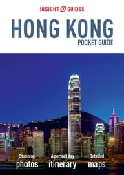 Insight Guides: Pocket Hong Kong ebook by APA Publications Limited