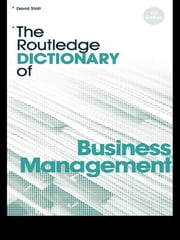 The Routledge Dictionary of Business Management ebook by David A. Statt