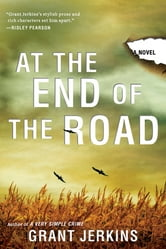 At the End of the Road ebook by Grant Jerkins