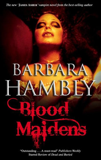 Blood Maidens ebook by Barbara Hambly