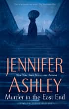 Murder in the East End ebook by Jennifer Ashley