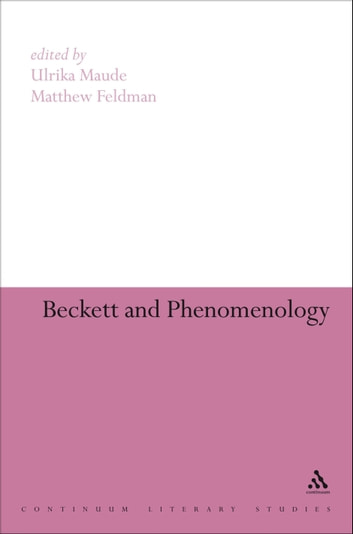 Beckett and Phenomenology eBook by