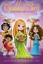 Cassandra the Lucky ebook by Joan Holub, Suzanne Williams