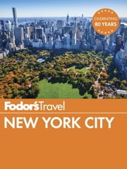 Fodor's New York City ebook by Fodor's Travel Guides