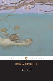 The Bell ebook by Iris Murdoch, A. S. Byatt