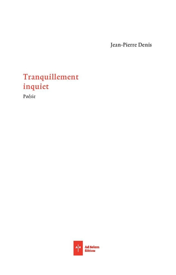 Tranquillement inquiet ebook by Jean-Pierre Denis