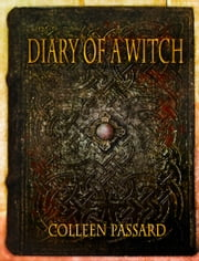 Diary of a Witch ebook by Colleen Passard