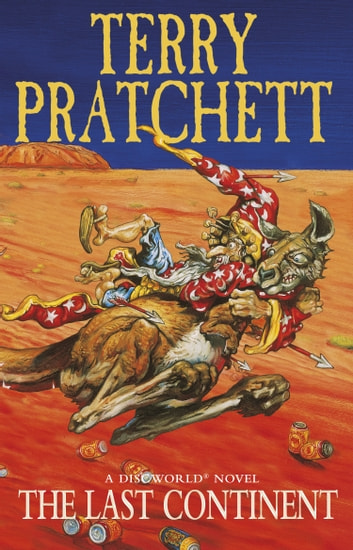 The Last Continent - (Discworld Novel 22) ebooks by Terry Pratchett