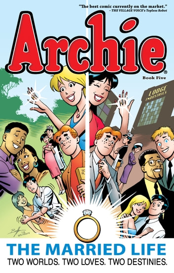 Archie: The Married Life Book 5 ebook by Paul Kupperberg