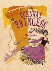 The Runaway Princess ebook by Kate Coombs