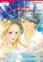 The Italian Billionaire's Bride - Harlequin Comics ebook by Lynne Graham,Natsue Ogoshi