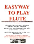 Easyway to Play Flute ebook by Joe Procopio