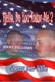 Hello, Do You Know Me? ebook by Sherry Derr-Wille