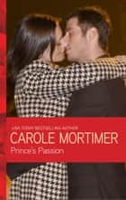 Prince's Passion ebook by Carole Mortimer