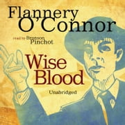 Wise Blood audiobook by Flannery O'Connor