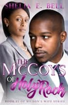 The McCoys of Holy Rock ebook by Shelia E. Bell