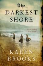 The Darkest Shore ebook by