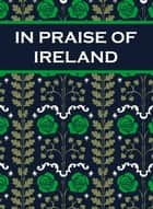 In Praise of Ireland ebook by Paul Harper