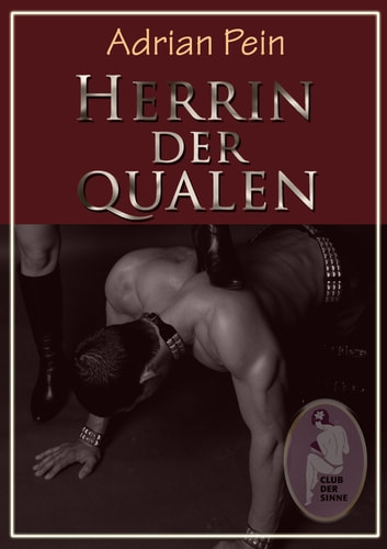 Herrin der Qualen ebook by Adrian Pein