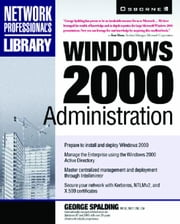 Windows 2000 Administration ebook by Spalding, George