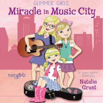 Miracle in Music City audiobook by Natalie Grant