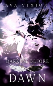 Darkest Before Dawn ebook by Ava Vixion