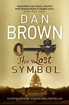 The Lost Symbol - (Robert Langdon Book 3) ebook by
