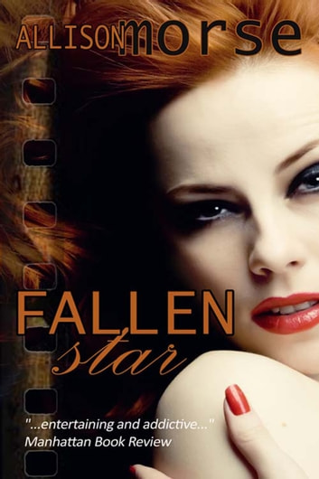 Fallen Star ebook by Allison  Morse