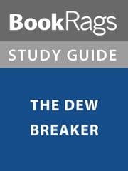 Summary & Study Guide: The Dew Breaker ebook by BookRags