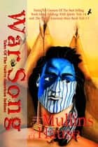 War Song Tales Of The Native American Indians ebook by G.W. Mullins