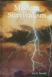 Modern Survivalism ebook by Joe Bandel