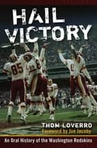 Hail Victory ebook by Thom Loverro