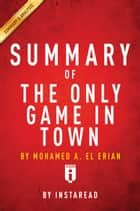 The Only Game in Town eBook par Instaread