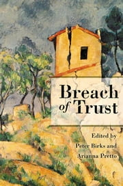 Breach of Trust ebook by Peter Birks,Arianna Pretto-Sakmann