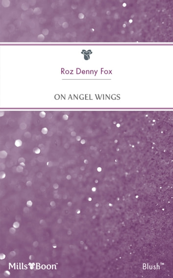 On Angel Wings ebook by Roz Denny Fox