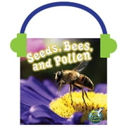 Seeds, Bees, and Pollen audiobook by Julie Lundgren