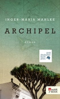 Archipel ebook by Inger-Maria Mahlke