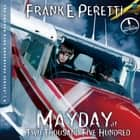 Mayday at Two Thousand Five Hundred audiobook by Frank Peretti