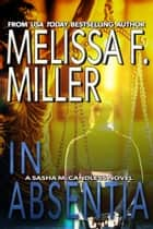In Absentia ebook by Melissa F. Miller