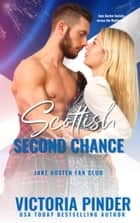 Scottish Second Chances ebook by Victoria Pinder