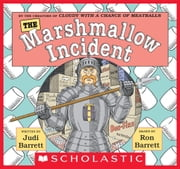 The Marshmallow Incident ebook by Judi Barrett,Ron Barrett