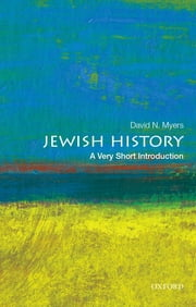 Jewish History: A Very Short Introduction ebook by David N. Myers