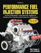 Performance Fuel Injection Systems HP1557 ebook by Matt Cramer,Jerry Hoffmann